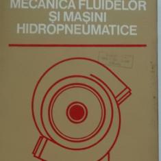 Al. Todicescu - Mecanica fluidelor si masini hidropneumatice (1974) - Carti Mecanica