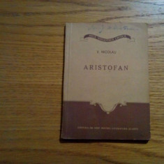 ARISTOFAN - V. Nicolau - 1955, 67 p.