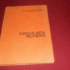 HARALAMBIE VLASCEANU - CIRCULATIA RUTIERA - Carti auto