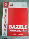 BAZELE CONTABILITATII - - Oprea Calin, Mihai Ristea