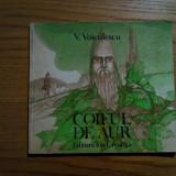 COIFUL DE AUR - V. Voiculescu - 1981, 83 p.