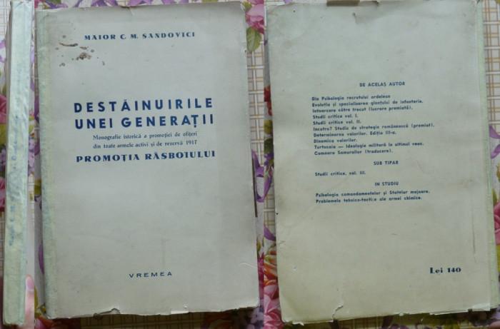 Sandovici , Destainuirile unei generatii , Monografia Promotiei de Ofiteri 1917
