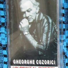 GHEORGHE COZORICI - UN PRINT AL POEZIEI (RECITAL) - 1 CASETA AUDIO ORIGINALA!!! - Muzica soundtrack, Casete audio