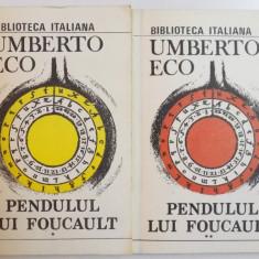 PENDULUL LUI FOUCAULT de UMBERTO ECO, VOL I-II 1991 - Nuvela