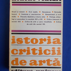 LIONELLO VENTURI - ISTORIA CRITICII DE ARTA - EDITURA UNIVERS - 1970