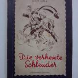 Die verhexte Schleuder (Prastia nazdravana) - Gica Iutes / R2P3F - Carte de povesti
