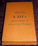 Cutie originala Medalia a XXV-a aniversare a eliberarii Patriei, perioada RSR