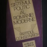 ION BULEI - SISTEMUL POLITIC AL ROAMNIEI MODERNE, PARTIDUL CONSERVATOR - Istorie