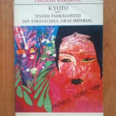 N5 Yasunari Kawabata - Kyoto sau tinerii indragostiti din stravechiul oras..