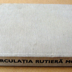 Circulatia Rutiera Moderna - Gen. r. Vlasceanu / Buzea / Beda