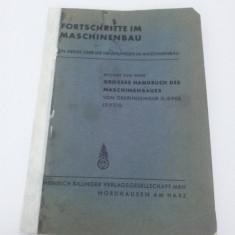 MARE GHID DE INGINERIE MECANICĂ - LIMBA GERMANĂ ANII 1925 - Carte veche