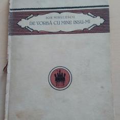 De vorba cu mine insumi - Ion Minulescu/ 1924 - Carte veche
