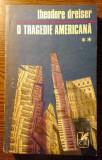 Theodore Dreiser - O tragedie americana - **, 1971