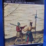 CRISTIAN VLADESCU - ARME IN MUZEELE DIN ROMANIA - 1973 - 2.910 EX.