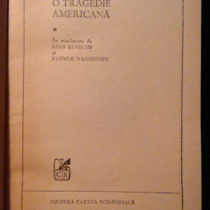 Theodore Dreiser - O tragedie americana - *