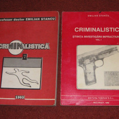 Criminalistica - Dr. Emilian Stancu (2 vol.) - Carte Criminologie