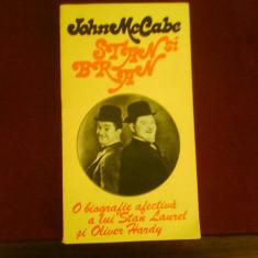John McCabe Stan si Bran. Obiografie afectiva a lui Stan Laurel si Oliver Hardy, Alta editura