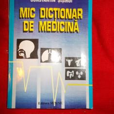 MIC DICTIONAR DE MEDICINA - CONSTANTIN SISIROI