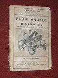 N. IACOBI - FLORI ANUALE SI BISANUALE - CULTURA SI INTREBUINTAREA LOR - 1932