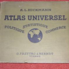 A.L. Hickmann - Atlas Universel - Politique, Statistique, Commerce (1924)