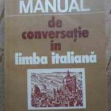 Manual De Conversatie In Limba Italiana - D. Condrea Derer ,527597