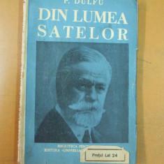 P. Dulfu Din lumea satelor alegere de strigaturi de cantece glumete si snoave - Carte veche