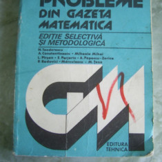 PROBLEME DE GAZETA MATEMATICA -- N Teodorescu - Culegere Matematica