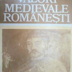 VALORI MEDIEVALE ROMANESTI-MIHAIL MIHALCU 1984 - Istorie