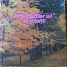 romante trubadurul disc vinyl lp electrecord muzica usoara populara romaneasca