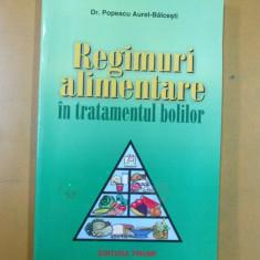 Regimuri alimentare in tratamentul bolilor Popescu Aurel - Balcesti 2002 - Carte Dietoterapie
