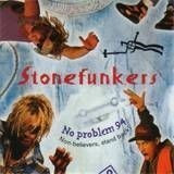 Stonefunkers No Problem 94 Non believers Stand Back funk hip hop RnB Rap disc cd