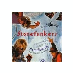 Stonefunkers No Problem 94 Non believers Stand Back funk hip hop RnB Rap disc cd - Muzica Hip Hop