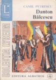 CAMIL PETRESCU - DANTON. BALCESCU. MITICA POPESCU. ACT VENETIAN (TEATRU) (2 V)