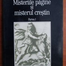 Alfred Loisy - Misteriile pagane si misterul crestin - Filosofie