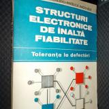 STRUCTURI  ELECTRONICE DE INALTA FIABILITATE -