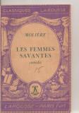 (C6259) MOLIERE - LES FEMMES SAVANTES, FEMEILE SAVANTE, TEXT IN LIMBA FRANCEZA