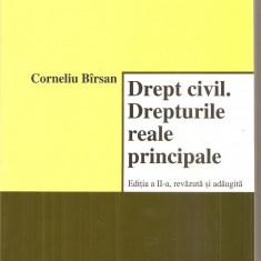 (C6222) CORNELIU BIRSAN - DREPT CIVIL. DREPTURILE REALE PRINCIPALE