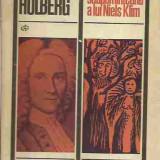 Ludvig Holberg - CALATORIA SUBPAMANANTEANA A LUI NIELS KLIM - Roman, Anul publicarii: 2015