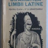 Gramatica Limbii Latine ( pentru clasa a v-a, 1946)