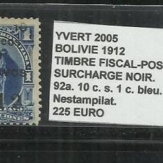 BOLIVIE 1912 - 92 A. 10 C. S. 1 C., Nestampilat