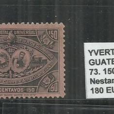 GUATEMALA 1897 - 73. 150 C., Nestampilat