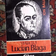 Viata lui Lucian Blaga  / Ion Balu  Vol. 3