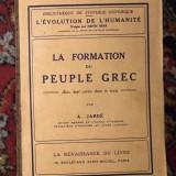 La formation du peuple grec / par A. Jarde - Istorie