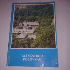 VENIAMIN MICLE - MANASTIREA POLOVRAGI - Carti Crestinism