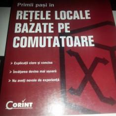 Primii pasi in retele locale bazate pe comutatoare-Matthew J. Castelli - Carte hardware