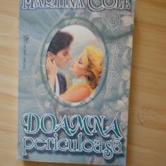MARTINA COLE--DOAMNA PERICULOASA - Roman