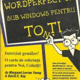 Wordperfect 6.1 sub windows pentru to(n)ti - Carte Limbaje de programare, Teora