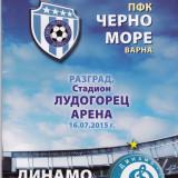 Program meci fotbal CERNO MORE VARNA - DINAMO MINSK 16.07.2015 Europa League