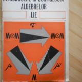ANDREI VERONA--INTRODUCERE IN COOMOLOGIA ALGEBRELOR LIE - Carte Matematica