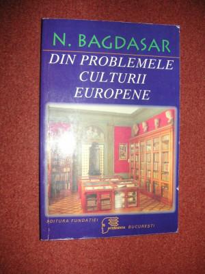 Din problemele culturii europene -  N. Bagdasar foto